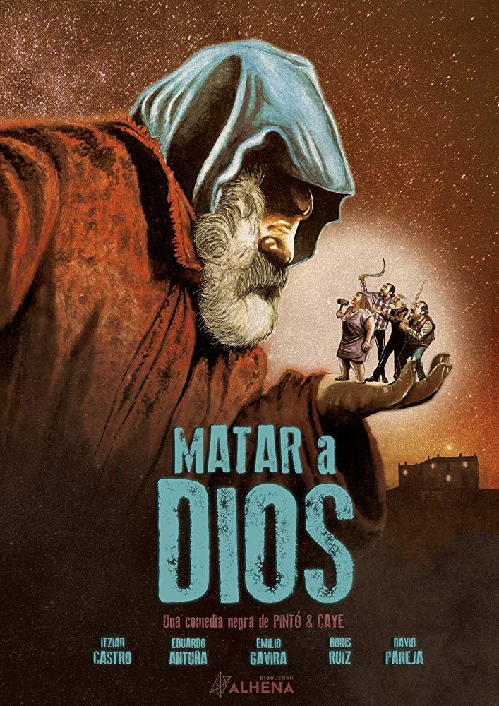cartel de Matar a Dios (2017)