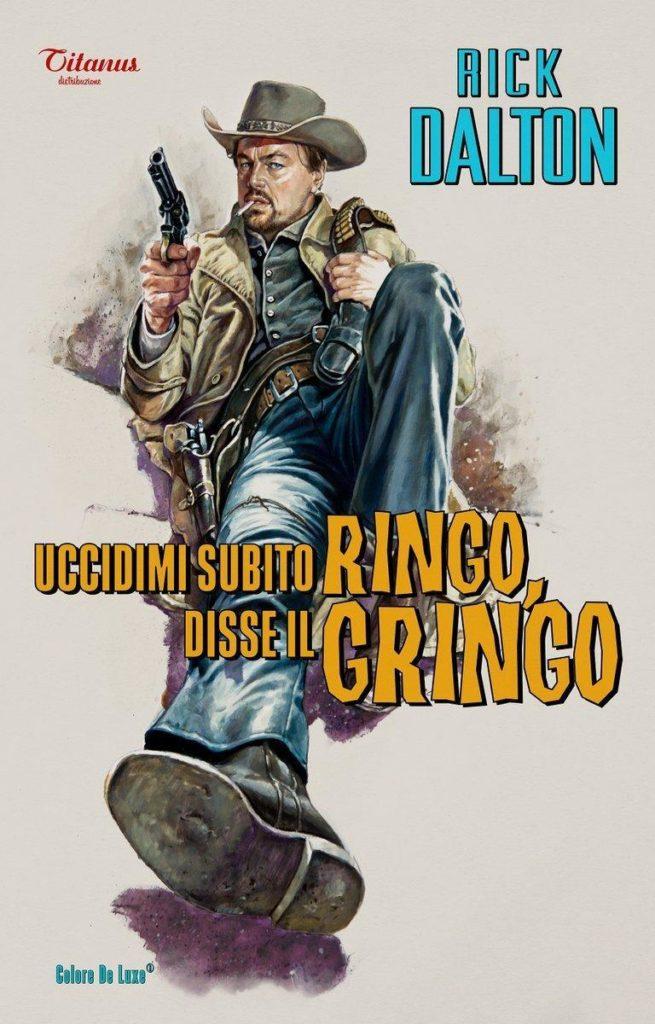 Ringo, Gringo
